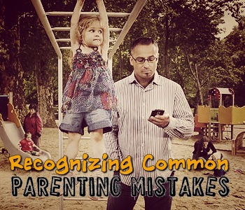 Common Parenting Mistakes