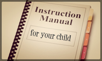 Instruction Manual For Your Child
