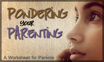 Pondering Your Parenting