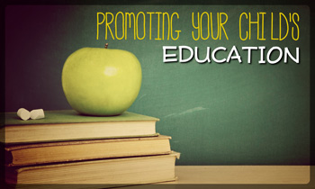 Promoting Your Childs Education