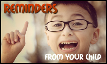 Remiders From Your Child