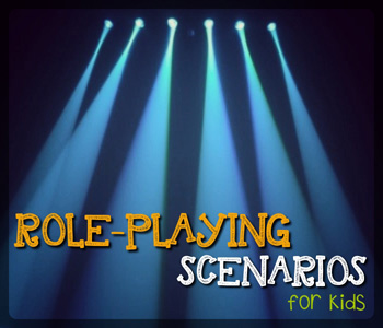 Role Playing Scenarios For Kids